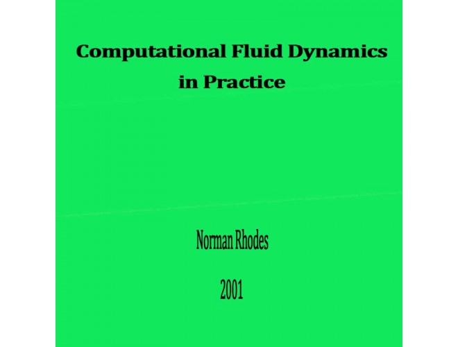 Computational Fluid Dynamics in Practice