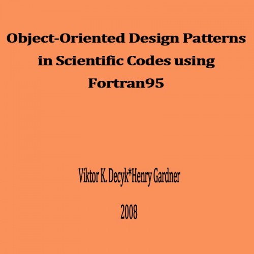 Object-Oriented Design Patterns in Scientific Codes using Fortran95