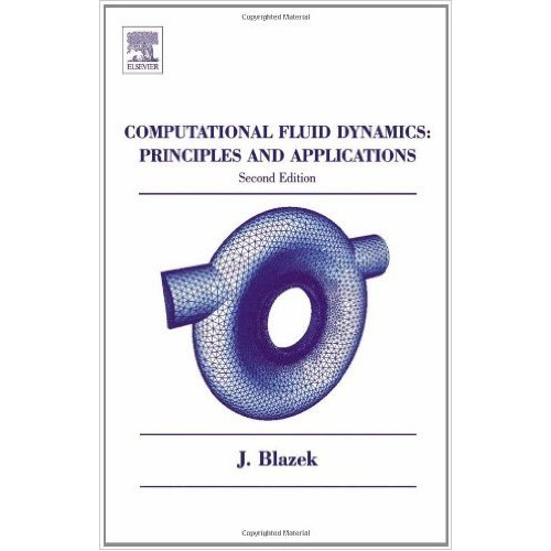 Computational Fluid Dynamics: Principles and Applications, Second Edition