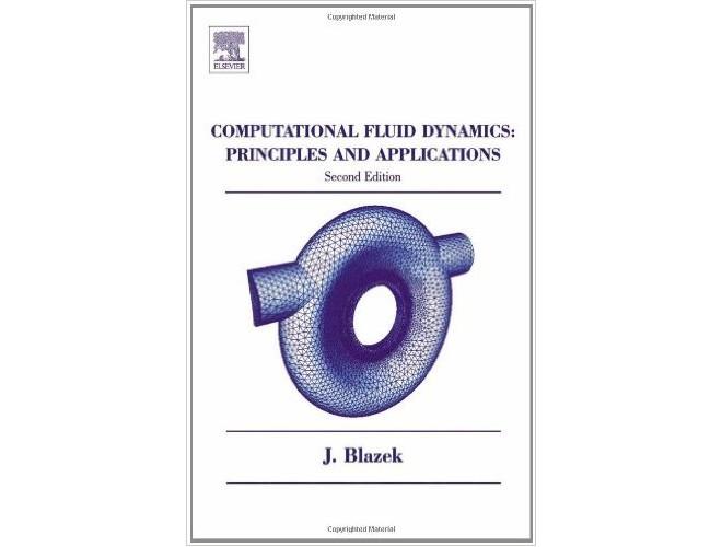 Computational Fluid Dynamics: Principles and Applications, Second Edition