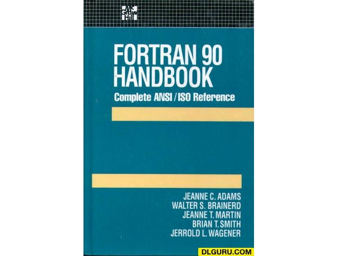 Fortran 90 Handbook-Complete Ansi/Iso Reference