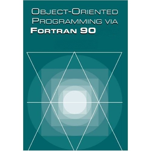 Introduction to Object-Oriented Concepts using Fortran90