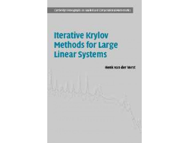 Iterative Krylov Methods for Large Linear Systems