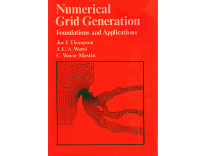 Numerical Grid Generation: Foundations and Applications