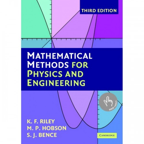 Mathematical Methods for Physics and Engineering -A Comprehensive Guide