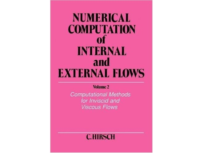Numerical Computation of Internal & External Flows-Volume II-Computational Methods for lnviscid and Viscous Flows